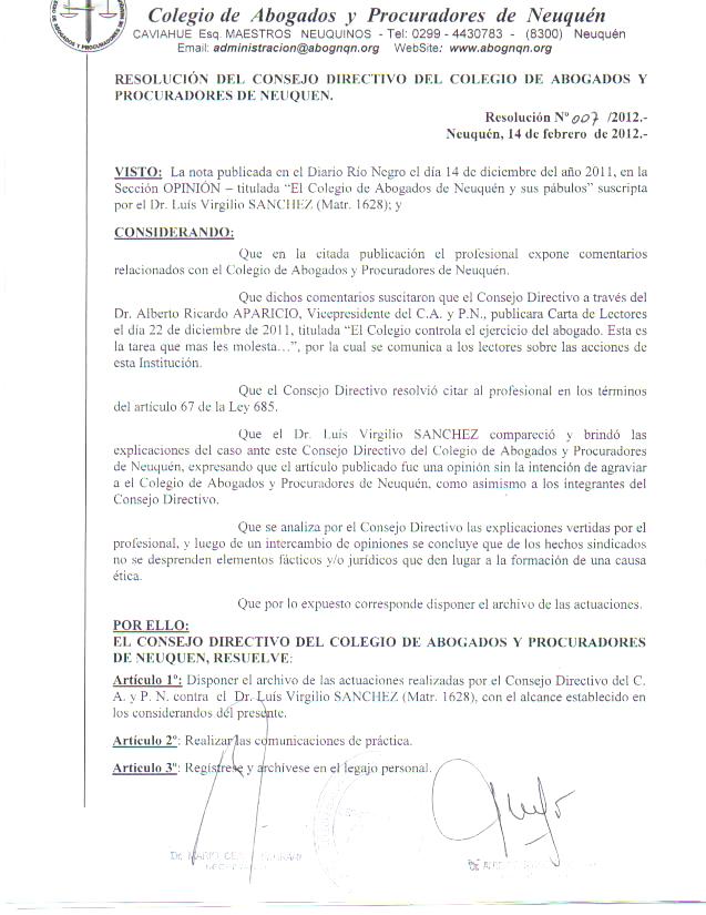 El Colegio de Abogados de Neuquén vigila con celo las opiniones de sus matriculados